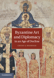 Byzantine Art and Diplomacy in an Age of Decline