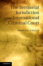 The Territorial Jurisdiction of the International Criminal Court
