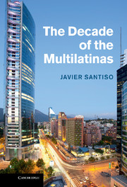 The Decade of the Multilatinas