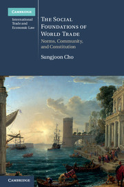 The Social Foundations of World Trade