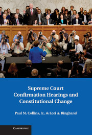 Supreme Court Confirmation Hearings and Constitutional Change