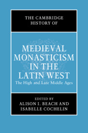 The Cambridge History of Medieval Monasticism in the Latin World