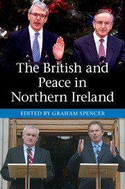 The British and Peace in Northern Ireland