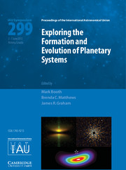 Exploring the Formation and Evolution of Planetary Systems (IAU S299)