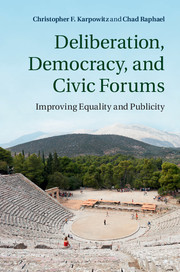 Deliberation, Democracy, and Civic Forums