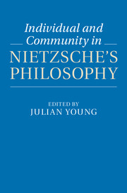 Individual and Community in Nietzsche's Philosophy