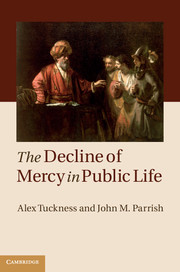 The Decline of Mercy in Public Life