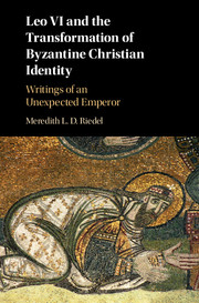 Leo VI and the Transformation of Byzantine Christian Identity