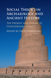 Social Theory in Archaeology and Ancient History