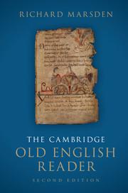 The Cambridge Old English Reader