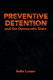 Preventive Detention and the Democratic State