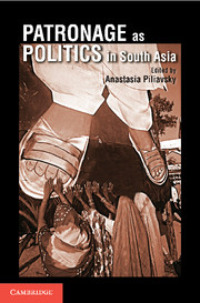 Patronage as Politics in South Asia