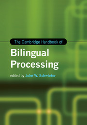 The Cambridge Handbook of Bilingual Processing