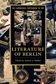 The Cambridge Companion to the Literature of Berlin