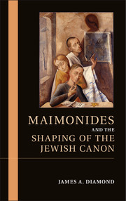 Maimonides and the Shaping of the Jewish Canon