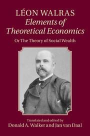 Léon Walras: Elements of Theoretical Economics