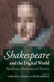 Shakespeare and the Digital World