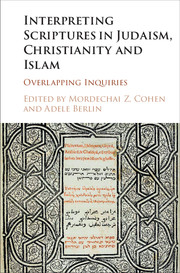 Interpreting Scriptures in Judaism, Christianity and Islam