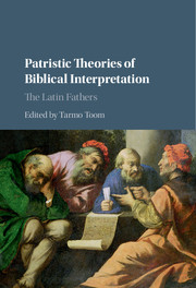 Patristic Theories of Biblical Interpretation