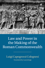 Law and Power in the Making of the Roman Commonwealth
