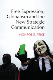 Free Expression, Globalism, and the New Strategic Communication