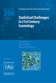 Statistical Challenges in 21st Century Cosmology (IAU S306)