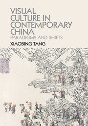 Visual Culture in Contemporary China