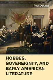 Hobbes, Sovereignty, and Early American Literature