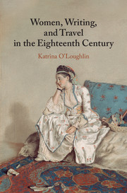 Women, Writing, and Travel in the Eighteenth Century