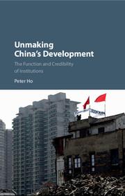Unmaking China's Development