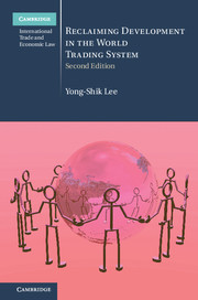Reclaiming Development in the World Trading System