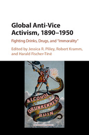 Global Anti-Vice Activism, 1890–1950