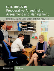 Core Topics in Pre-Operative Anaesthetic Assessment and Management