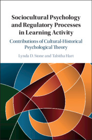 Sociocultural Psychology and Regulatory Processes in Learning Activity