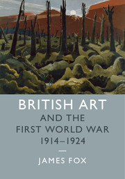 British Art and the First World War, 1914–1924