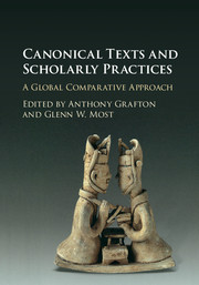 Canonical Texts and Scholarly Practices
