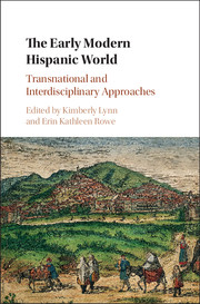 The Early Modern Hispanic World