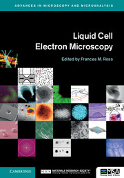 Liquid Cell Electron Microscopy