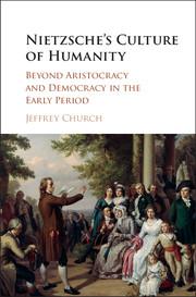 Nietzsche's Culture of Humanity