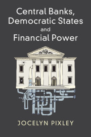Central Banks, Democratic States and Financial Power