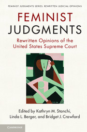 Feminist Judgment Series: Rewritten Judicial Opinions