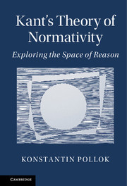 Kant's Theory of Normativity