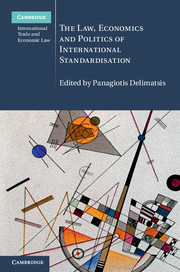 The Law, Economics and Politics of International Standardisation