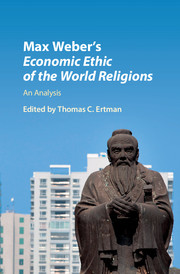 Max Weber's <I>Economic Ethic of the World Religions</I>