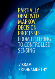 Partially Observed Markov Decision Processes