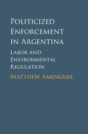 Politicized Enforcement in Argentina