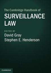 The Cambridge Handbook of Surveillance Law