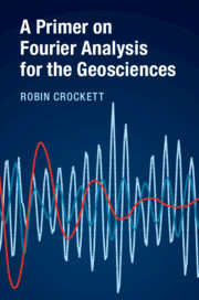 A Primer on Fourier Analysis for the Geosciences