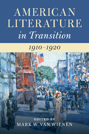 American Literature in Transition, 1910–1920