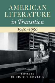 American Literature in Transition, 1940–1950